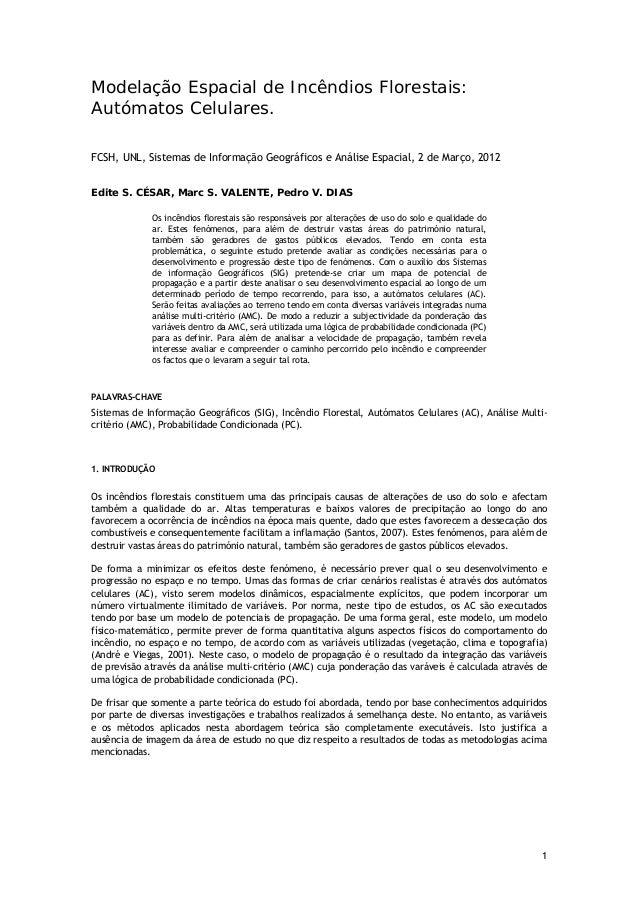 Modelação Espacial de Incêndios Florestais: Autómatos Celulares. FCSH, UNL, Sistemas de Informação Geográficos e Análise E...