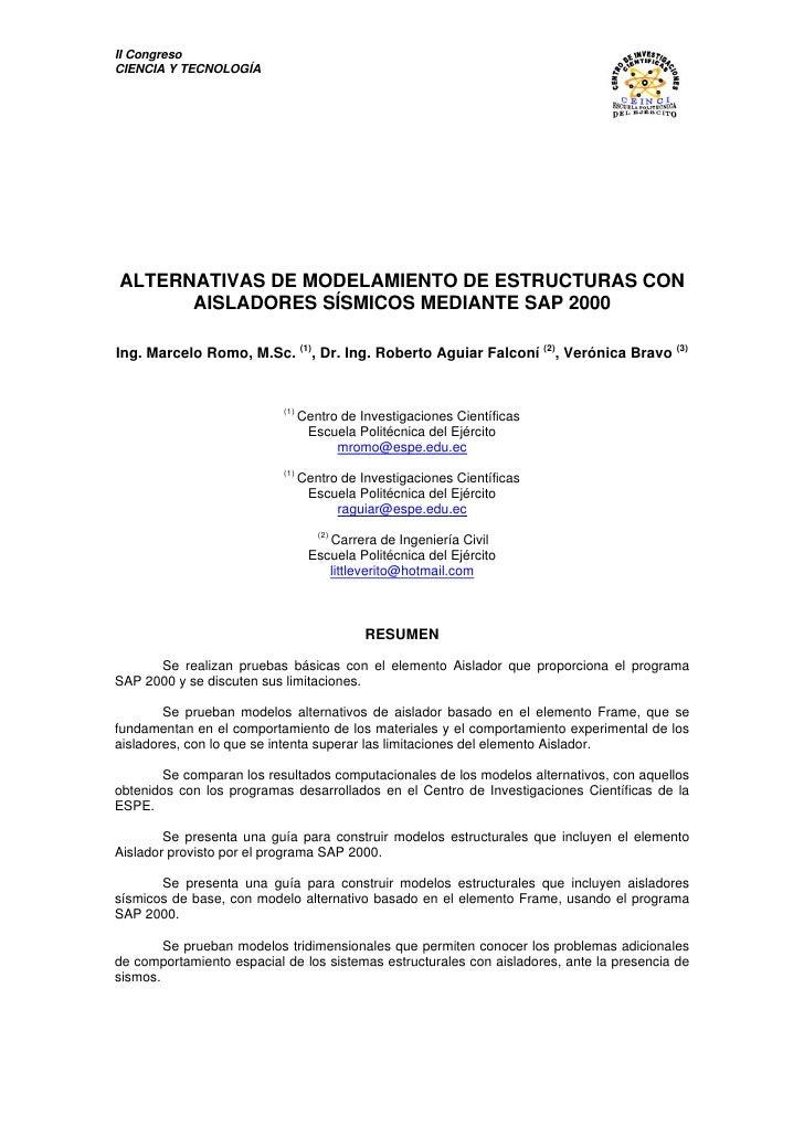 II CongresoCIENCIA Y TECNOLOGÍAALTERNATIVAS DE MODELAMIENTO DE ESTRUCTURAS CON      AISLADORES SÍSMICOS MEDIANTE SAP 2000I...