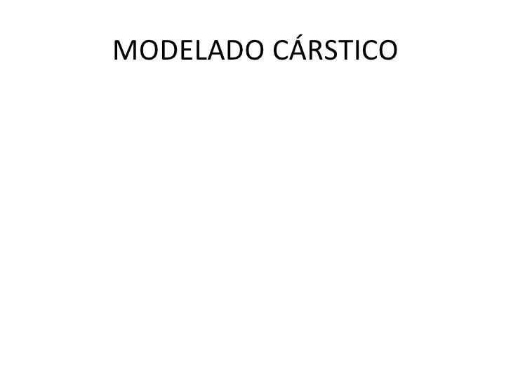 MODELADO CÁRSTICO