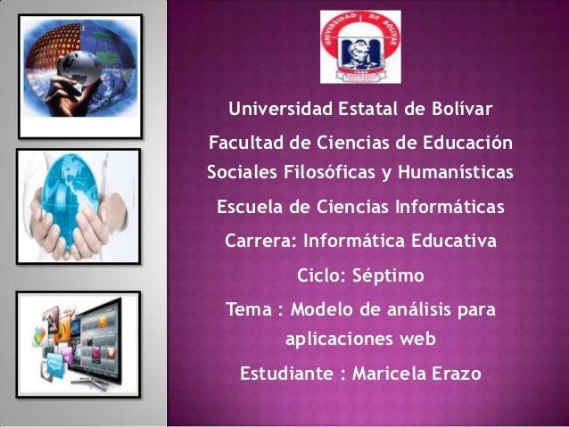 Universidad Estatal de BolívarFacultad de Ciencias de EducaciónSociales Filosóficas y Humanísticas Escuela de Ciencias Inf...