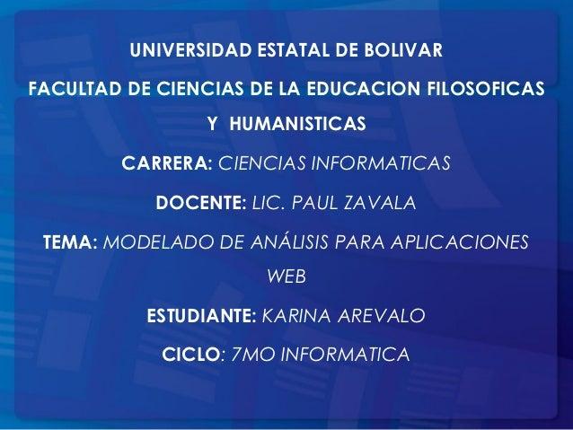 UNIVERSIDAD ESTATAL DE BOLIVARFACULTAD DE CIENCIAS DE LA EDUCACION FILOSOFICAS                Y HUMANISTICAS        CARRER...