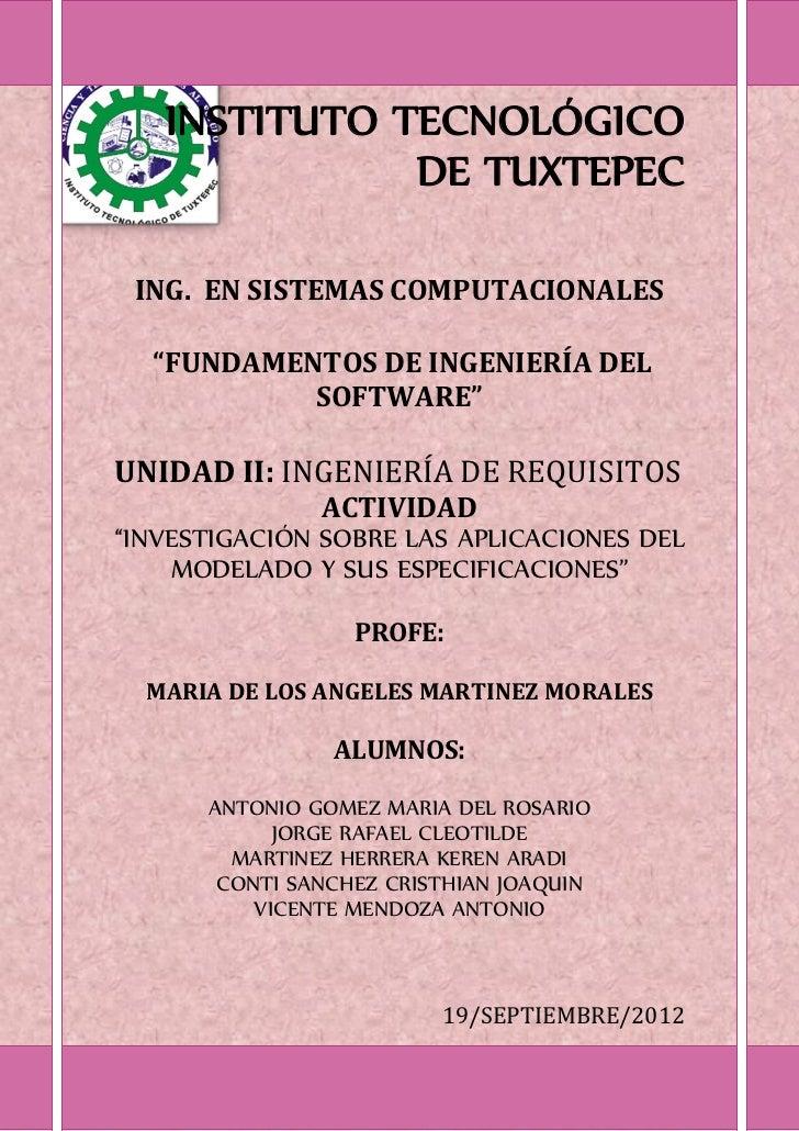 """INSTITUTO TECNOLÓGICO              DE TUXTEPEC ING. EN SISTEMAS COMPUTACIONALES  """"FUNDAMENTOS DE INGENIERÍA DEL           ..."""