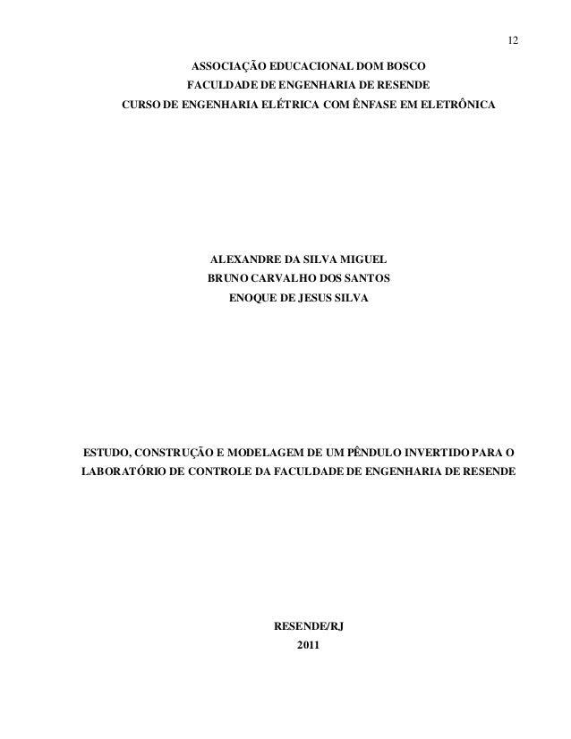 12  ASSOCIAÇÃO EDUCACIONAL DOM BOSCO FACULDADE DE ENGENHARIA DE RESENDE CURSO DE ENGENHARIA ELÉTRICA COM ÊNFASE EM ELETRÔN...