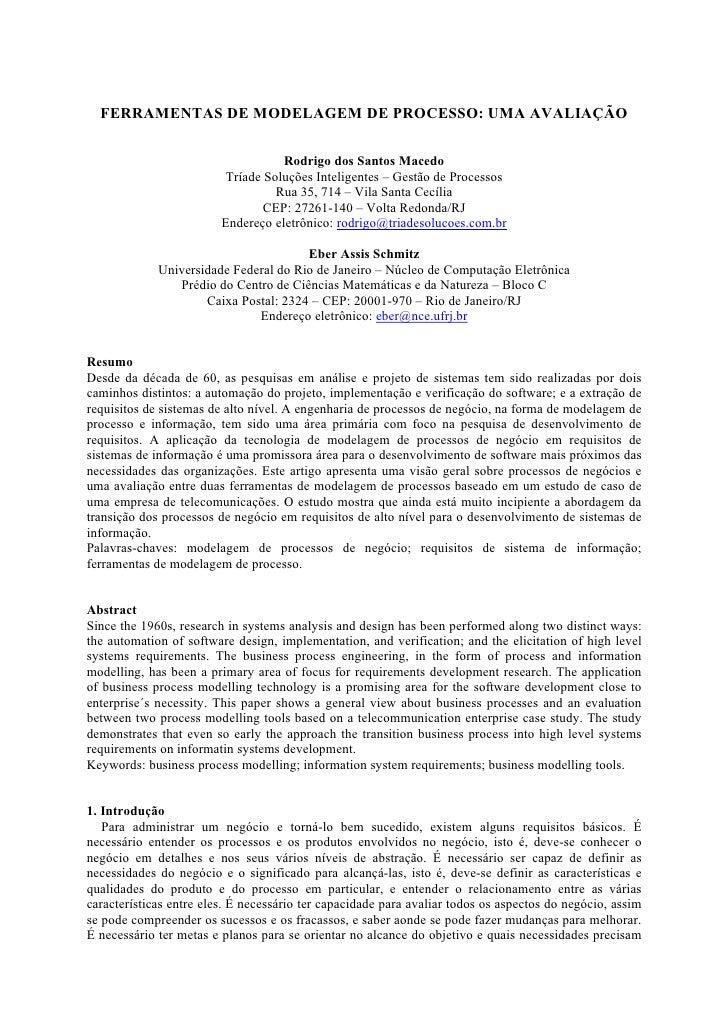 FERRAMENTAS DE MODELAGEM DE PROCESSO: UMA AVALIAÇÃO                                      Rodrigo dos Santos Macedo        ...