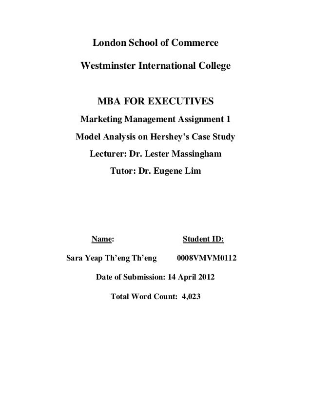London School of Commerce   Westminster International College       MBA FOR EXECUTIVES   Marketing Management Assignment 1...