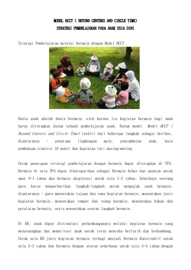 MODEL BCCT ( BEYOND CENTERS AND CIRCLE TIME)STRATEGI PEMBELAJARAN PADA ANAK USIA DINIStrategi Pembelajaran melalui bermain...