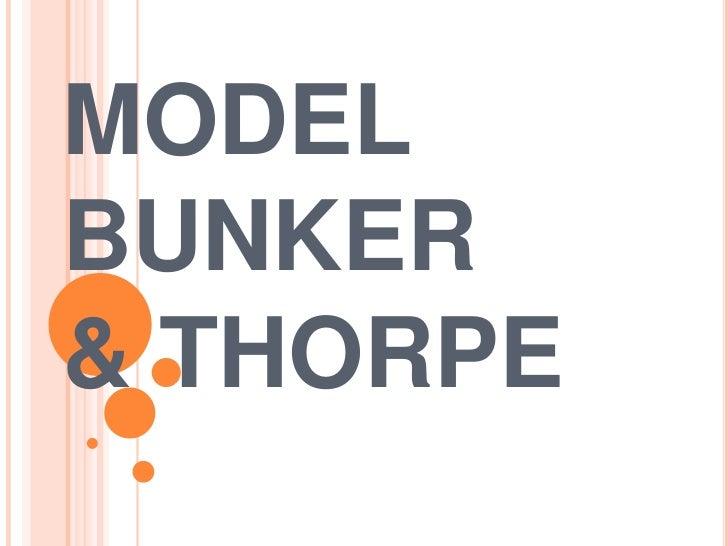 MODELBUNKER& THORPE