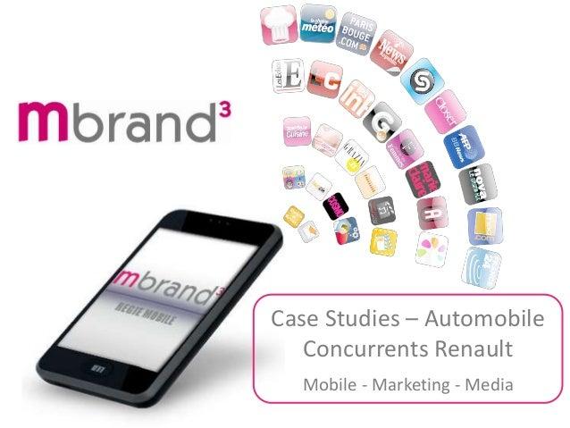 Mobile - Marketing - Media Case Studies – Automobile Concurrents Renault