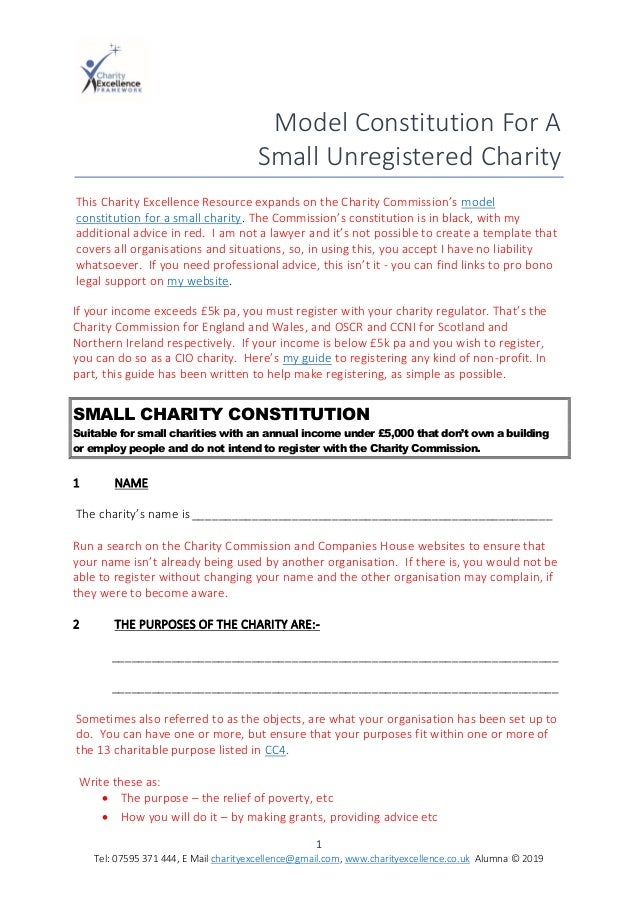 1 Tel: 07595 371 444, E Mail charityexcellence@gmail.com, www.charityexcellence.co.uk Alumna © 2019 Model Constitution For...
