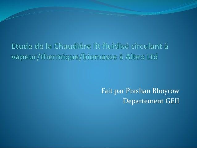 Fait par Prashan Bhoyrow Departement GEII