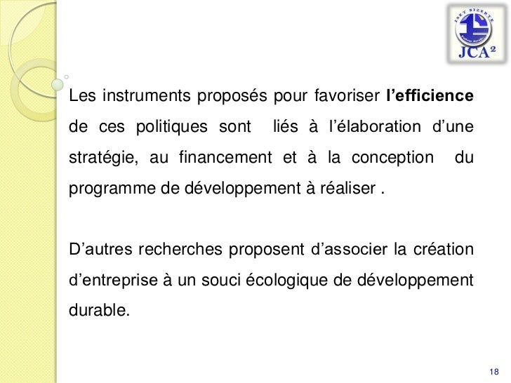 Les instruments proposés pour favoriser l'efficience de ces politiques sont  liés à l'élaboration d'une stratégie, au fina...