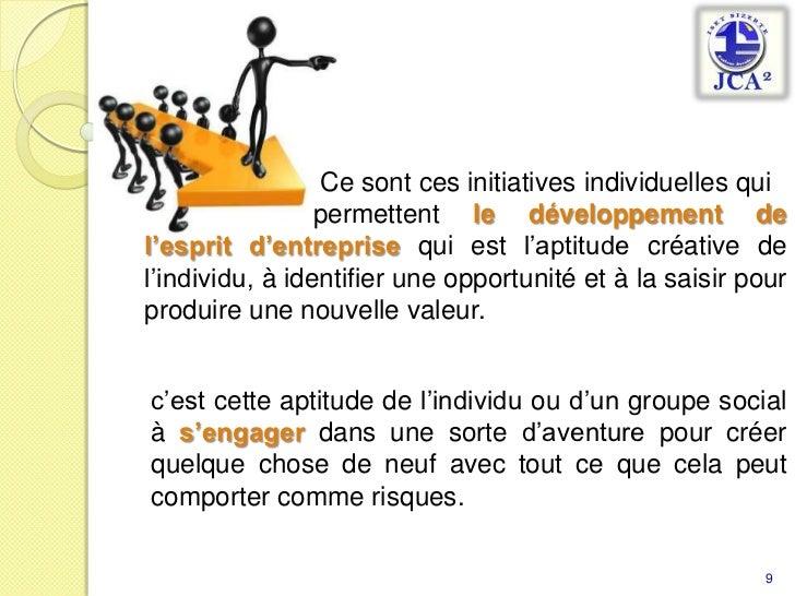 Ce sont ces initiatives individuelles qui <br />                       permettent le développement...