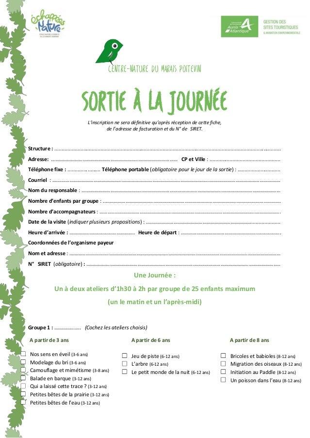 centre-Nature du Marais poitevin Sortie à la journée L'inscription ne sera définitive qu'après réception de cette fiche, d...