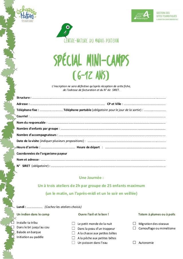 centre-Nature du Marais poitevin Spécial Mini-Camps (6-12 ans) L'inscription ne sera définitive qu'après réception de cett...