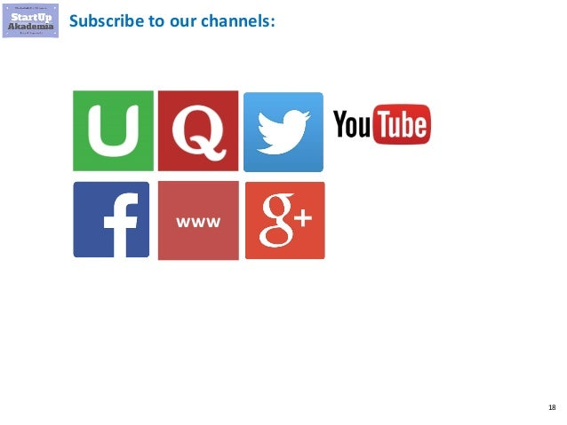 18 Subscribe to our channels: www