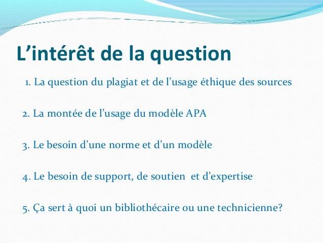 Avons-nous un rôle à jouer à titre de professionnels dans la question des modèles de bibliographies et de citation des sources ? Slide 2