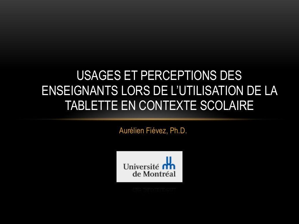 Usages et perceptions des enseignants lors de l'utilisation de la tablette en contexte scolaire