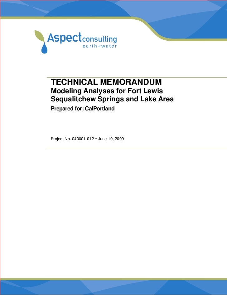 TECHNICAL MEMORANDUMModeling Analyses for Fort LewisSequalitchew Springs and Lake AreaPrepared for: CalPortlandProject No....