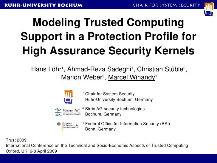 RuhR-University Bochum                                            Chair for System Security         Modeling Trusted Compu...