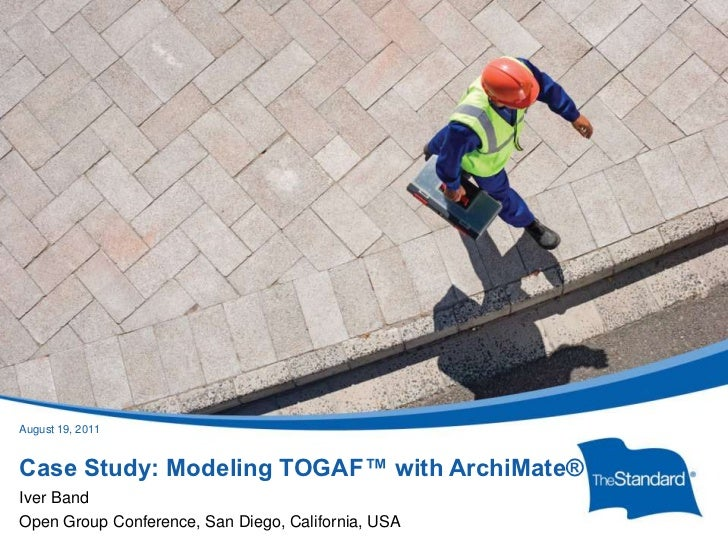 January 25, 2011<br />Case Study: Modeling TOGAF™ with ArchiMate®<br />Iver Band<br />Open Group Conference, San Diego, Ca...