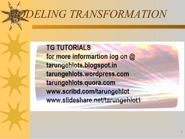 MODELING TRANSFORMATION  1
