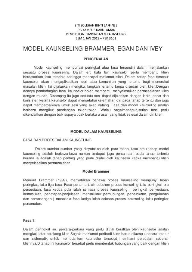 SITI SOLEHAH BINTI SAFFINEEIPG KAMPUS DARULAMANPENDIDIKAN BIMBINGAN & KAUNSELINGSEM 1 JAN 2013 – PBK 3101MODEL KAUNSELING ...
