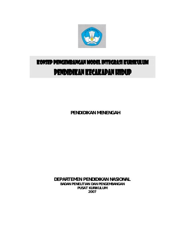 PENDIDIKAN MENENGAH DEPARTEMEN PENDIDIKAN NASIONAL BADAN PENELITIAN DAN PENGEMBANGAN PUSAT KURIKULUM 2007