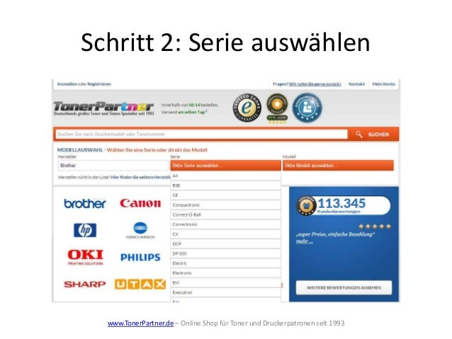 Schritt 2: Serie auswählen www.TonerPartner.de – Online Shop für Toner und Druckerpatronen seit 1993