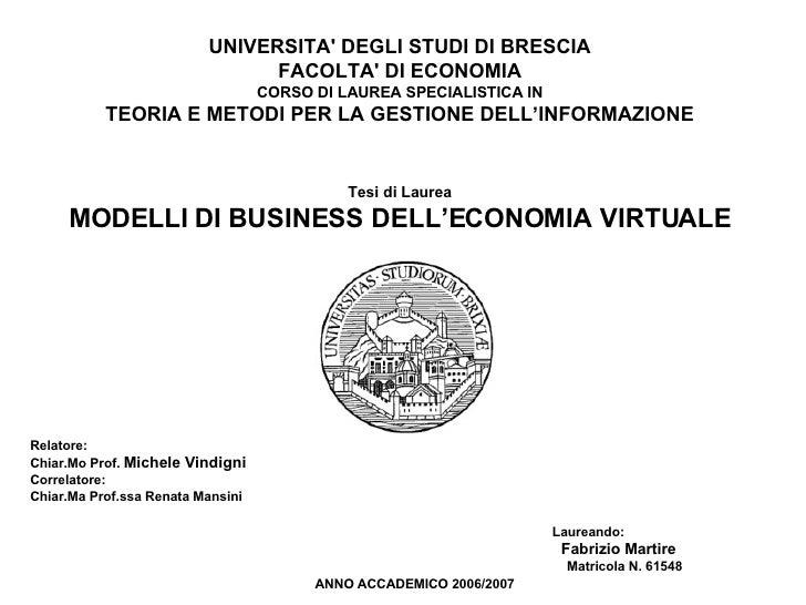 UNIVERSITA' DEGLI STUDI DI BRESCIA FACOLTA' DI ECONOMIA CORSO DI LAUREA SPECIALISTICA IN TEORIA E METODI PER LA GESTIONE D...