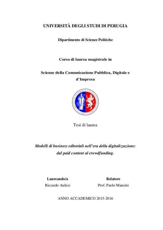 UNIVERSITÀ DEGLI STUDI DI PERUGIA Dipartimento di Scienze Politiche Corso di laurea magistrale in Scienze della Comunicazi...