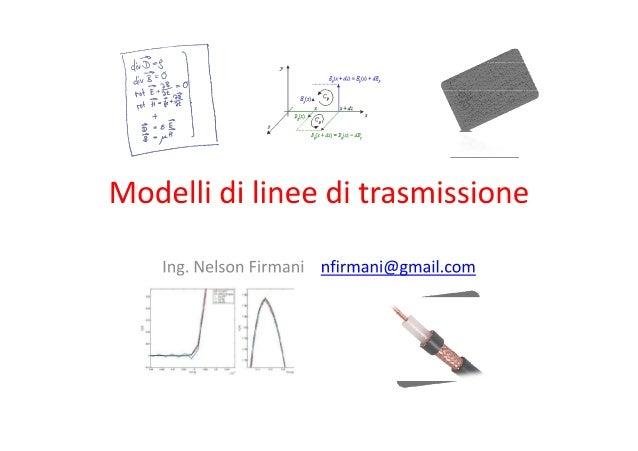 Modelli di linee di trasmissione   nelson firmani