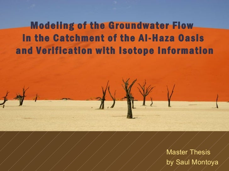 Modeling of the Groundwater Flow in the Catchment of the Al-Haza Oasisand Verification with Isotope Information           ...