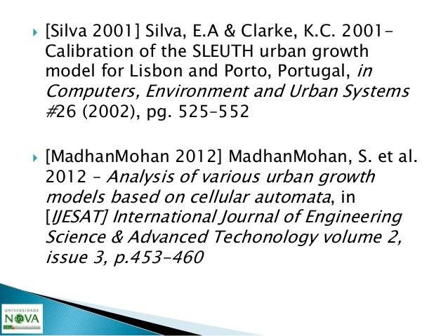    [Mathur 2007] Mathur, P. et al. 2007- Agent-    based Modeling of Urban Phenomena in GIS,    University of Pennsylvania