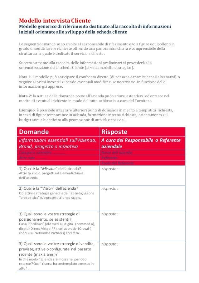 Modello intervista Cliente Modello generico di riferimento destinato allaraccoltadi informazioni iniziali orientate allo s...