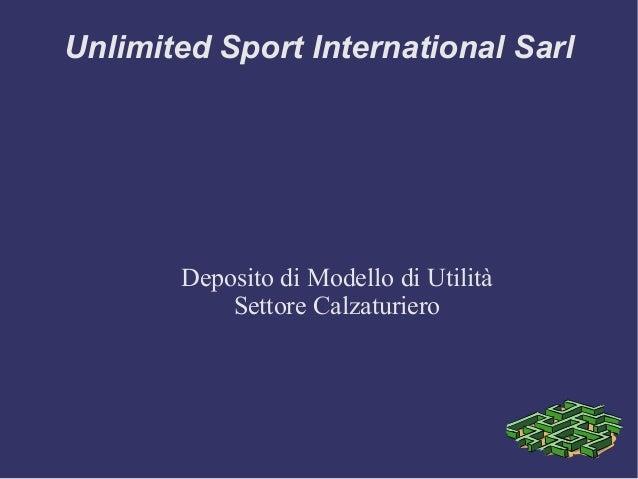 Unlimited Sport International Sarl Deposito di Modello di Utilità Settore Calzaturiero