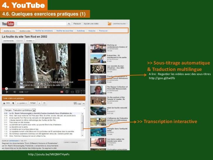 4. YouTube4.6. Quelques exercices pratiques (1)                                             >> Sous-titrage automatique   ...