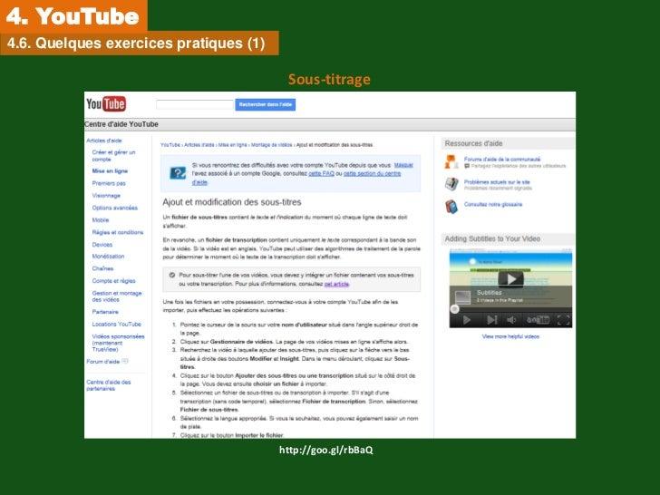4. YouTube4.6. Quelques exercices pratiques (1)                                         Sous-titrage                      ...