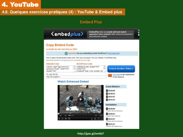 4. YouTube4.6. Quelques exercices pratiques (4) : YouTube & Embed plus                                      Embed Plus    ...