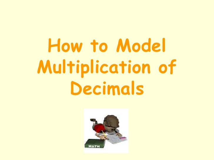 Model Multiplication Of Decimals