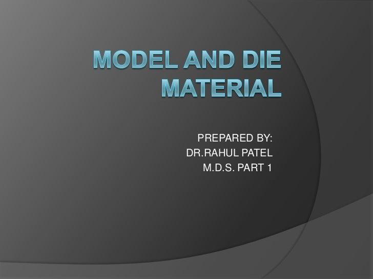 PREPARED BY:DR.RAHUL PATEL   M.D.S. PART 1