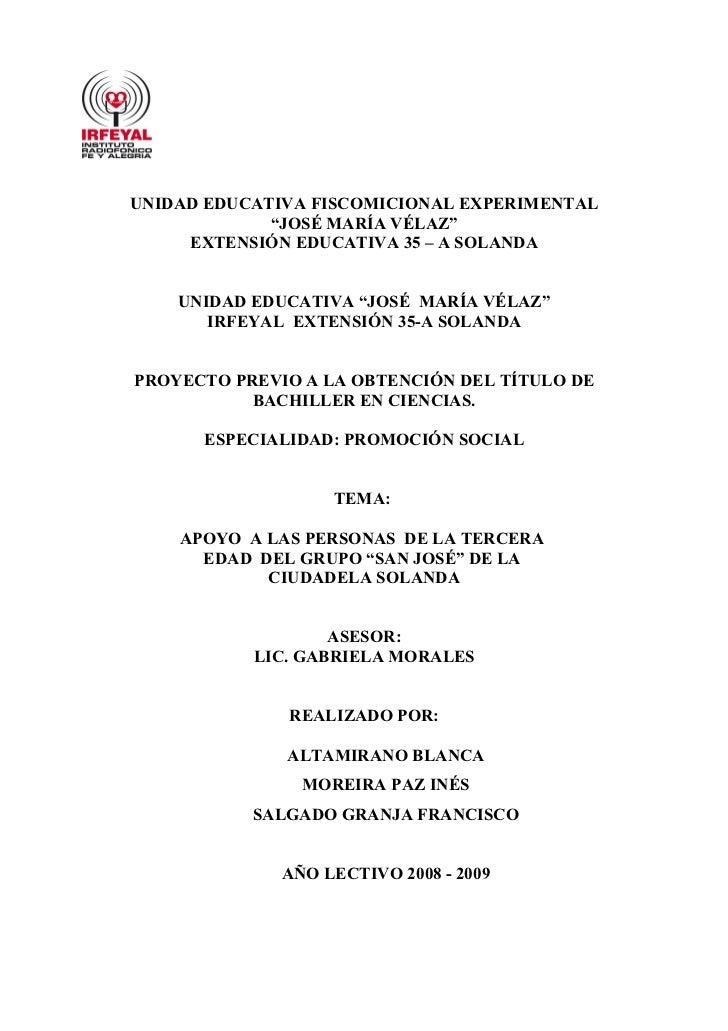 """UNIDAD EDUCATIVA FISCOMICIONAL EXPERIMENTAL             """"JOSÉ MARÍA VÉLAZ""""     EXTENSIÓN EDUCATIVA 35 – A SOLANDA    UNIDA..."""