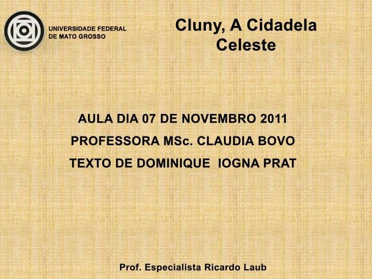 A Ordem de Cluny éuma                   ordemreligiosa monástica católica.é      considerada como asucessora da Ordem de S...