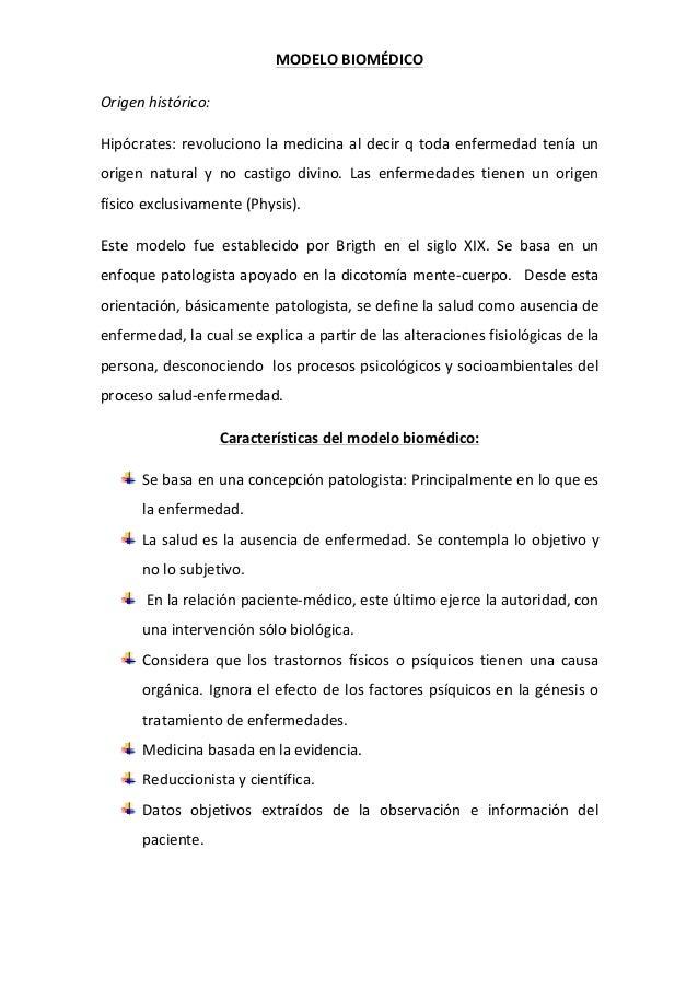 MODELO  BIOMÉDICO   Origen  histórico:     Hipócrates:  revoluciono  la  medicina  al  decir  q  t...