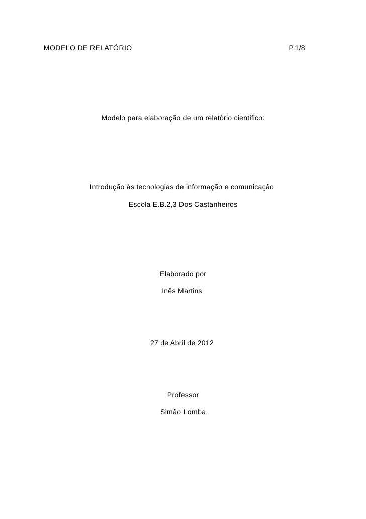 MODELO DE RELATÓRIO                                              P.1/8            Modelo para elaboração de um relatório c...