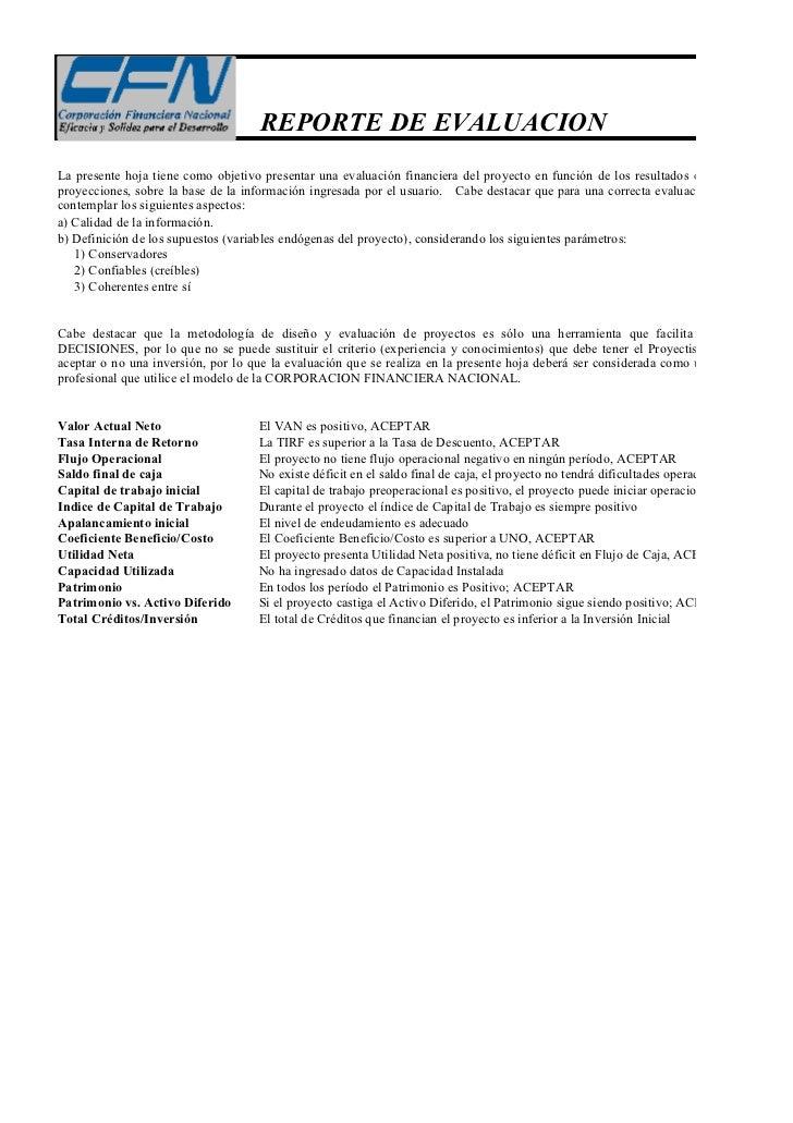 REPORTE DE EVALUACIONLa presente hoja tiene como objetivo presentar una evaluación financiera del proyecto en función de l...