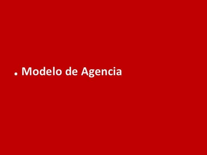 . Modelo de Agencia