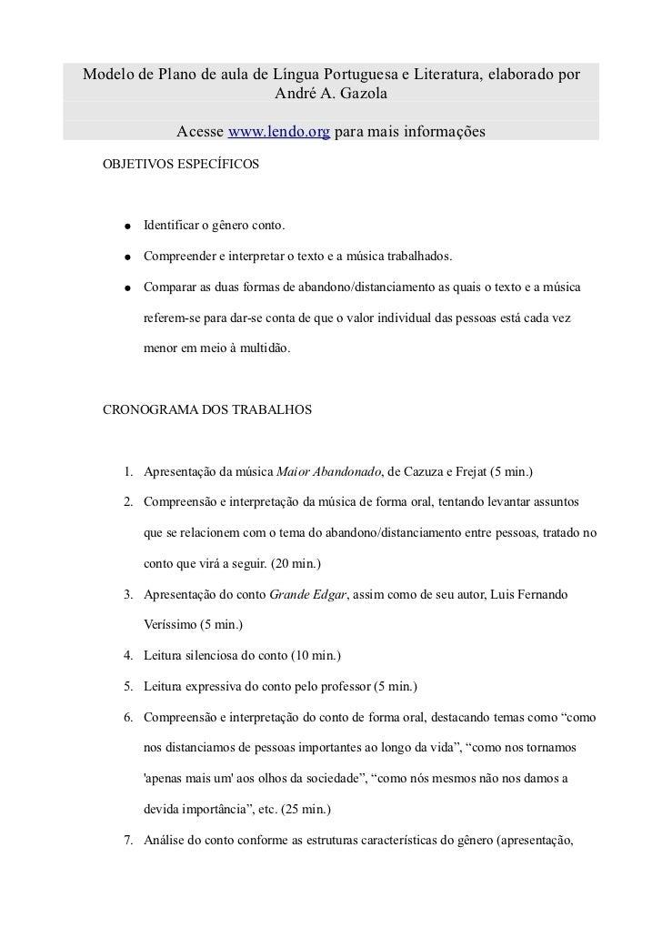 Modelo de Plano de aula de Língua Portuguesa e Literatura, elaborado por                           André A. Gazola        ...