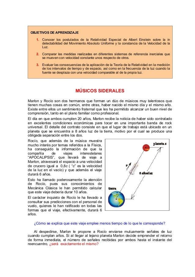 OBJETIVOS DE APRENDIZAJE 1. Conocer los postulados de la Relatividad Especial de Albert Einstein sobre la in detectabilida...