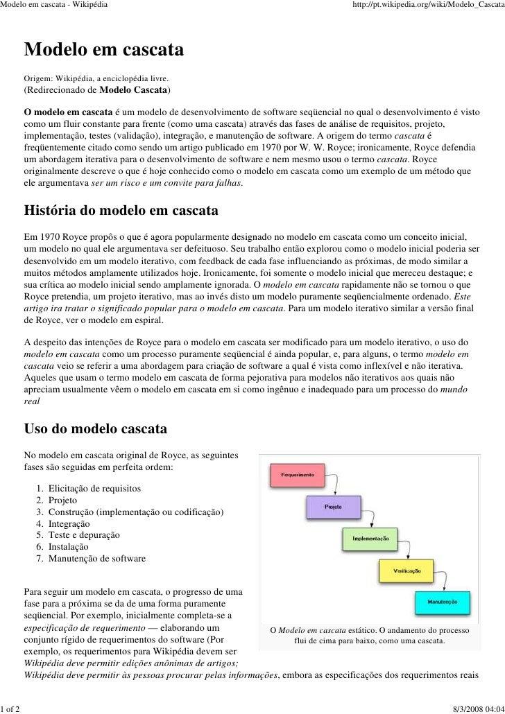 Modelo em cascata - Wikipédia                                                              http://pt.wikipedia.org/wiki/Mo...