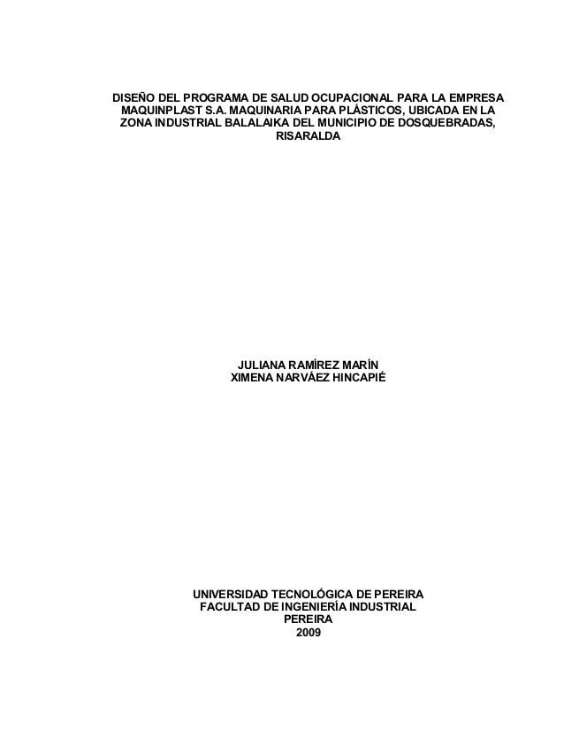 DISEÑO DEL PROGRAMA DE SALUD OCUPACIONAL PARA LA EMPRESA MAQUINPLAST S.A. MAQUINARIA PARA PLÁSTICOS, UBICADA EN LA ZONA IN...